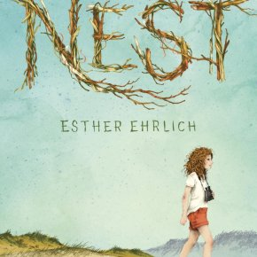 Nest by Esther Ehrlich Can Be Categorized As A Book For Children, But All Ages Will LoveIt