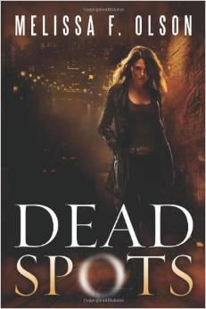 """Melissa F. Olson's """"Dead Spots""""   TBL Pt.2"""