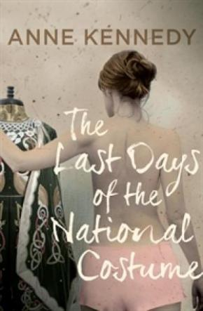 """ANNE KENNEDY's """"THE LAST DAYS OF THE NATIONAL COSTUME"""" 