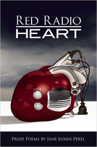 Red Radio Heart by Jane Lunin Perel Is Not Red Heart Radio, But A Book Of Poetry! | The Black Lion | The Black Lion Journal