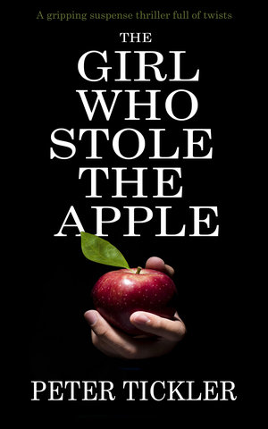 Book Review of The Girl Who Stole The Apple by Peter Tickler Would Be Better If It Were Made Into A Television Show