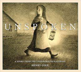 <em>Unspoken</em> — A Wordless American Civil War Picture Book Everyone ShouldRead