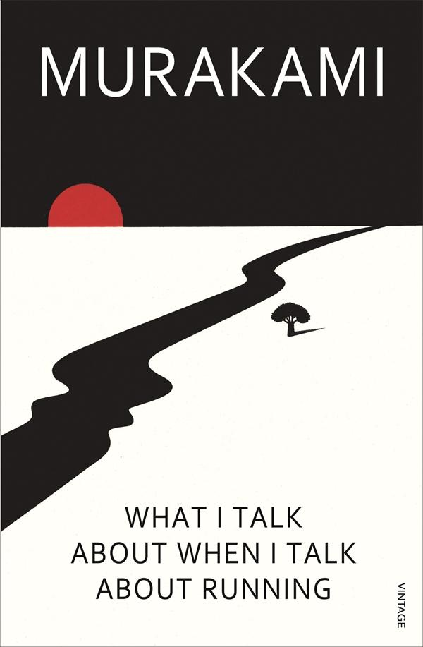 Murakami: What I Talk About When I Talk About Running | The Black Lion