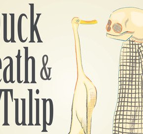 Duck, Death and the Tulip-A Picture Book for Adults?