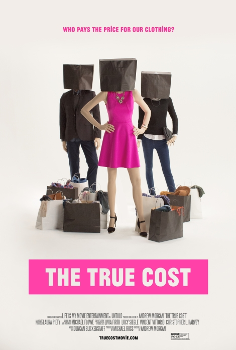 The True Cost Movie Poster | The Black Lion Journal | The Black Lion