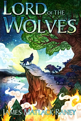 James Matlack Raney's Lord Of The Wolves Is A Powerful Story Of Strength, Purpose, And Heroism   The Black Lion Journal   The Black Lion   Black Lion