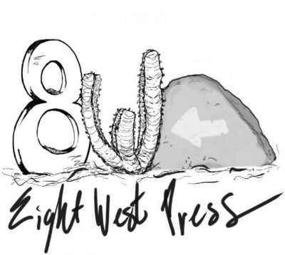 Update: Eight West Press -- An Independent Poetry Press By Non-Other Than TAST's Binh H. Nguyen (And Company!) | 8WPress | The Black Lion Journal | The Black Lion | Black Lion