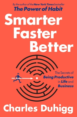 Book Review: 'Smarter Faster Better' by Charles Duhigg | I've Read This | BL | Black Lion Journal | Black Lion
