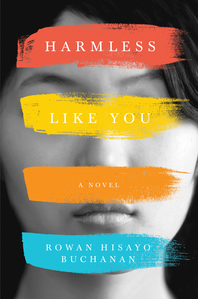 Book Review: 'Harmless Like You' by Rowan Hisayo Buchanan   I've Read This   BL   Black Lion Journal   Black Lion
