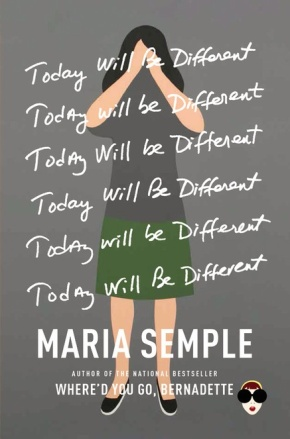 Book Review: 'Today Will Be Different' By Maria Semple | I've Read This #WomenWriters
