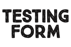 """Testing Form"" 