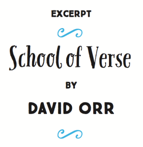 """""""Excerpt: School Of Verse By David Orr"""" 