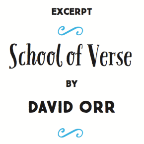 """Excerpt: School Of Verse By David Orr"" 