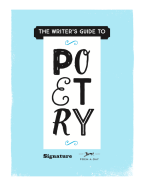 """""""Telling It Slant""""   Signature's 'The Writer's Guide to Poetry' #OnWriting"""