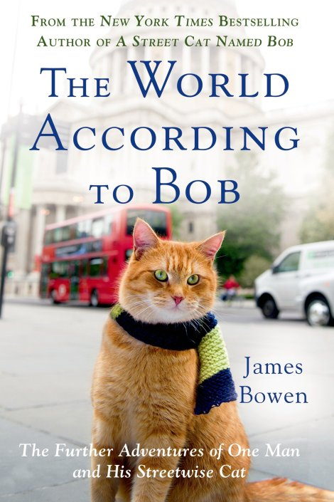 #BookReview: 'The World According to Bob' By James Bowen | I've Read This | BL | Black Lion Journal | Black Lion