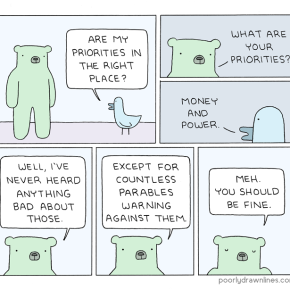 #6thDayFunnies: 'Priorities' | Poorly Drawn Lines