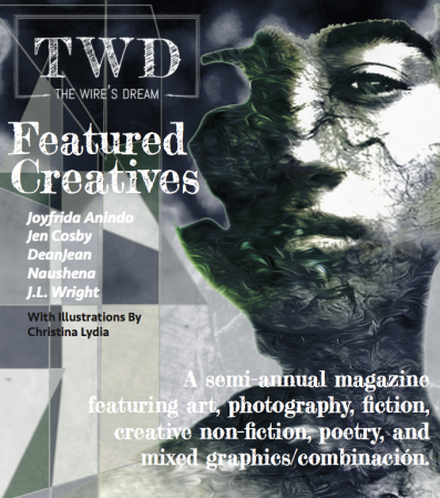 TWD 2nd Collection Final Cover :: The Black Lion Journal | Well Hello There... The Wire's Dream 2nd Collection Full Release | A Semi-Annual Magazine Featuring Art, Photography, Fiction, Creative Non-Fiction, Poetry, & Mixed Graphics/Combinación