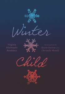 Honoring Aboriginal Perspectives -- 'Winter Child' By Virginia Pésémapéo Bordeleau Tells A Story Of A Mother's Rebirth After An Unbearable Event | BL | Black Lion Journal | Black Lion
