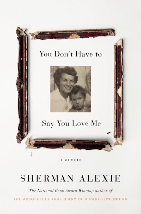 #BookReview: 'You Don't Have To Say You Love Me' By Sherman Alexie   I've Read This   BL   Black Lion Journal   Black Lion