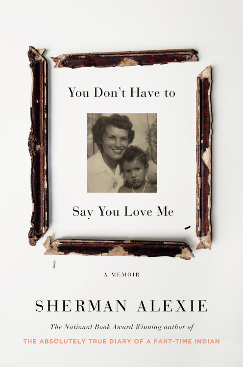 #BookReview: 'You Don't Have To Say You Love Me' By Sherman Alexie | I've Read This | BL | Black Lion Journal | Black Lion