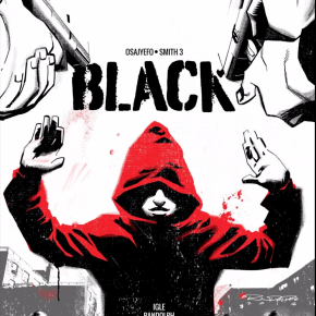 #ComicReview: 'Black #1' By Kwanza Osajyefo & Tim Smith 3 | Rachel McGill