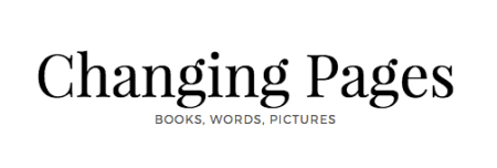 Changing Pages - Books, Words, Pictures // Angela Vincent