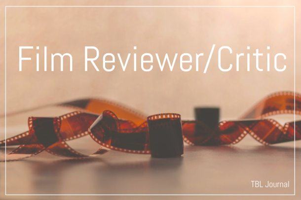 #Opportunities || Film Reviewer/Critic