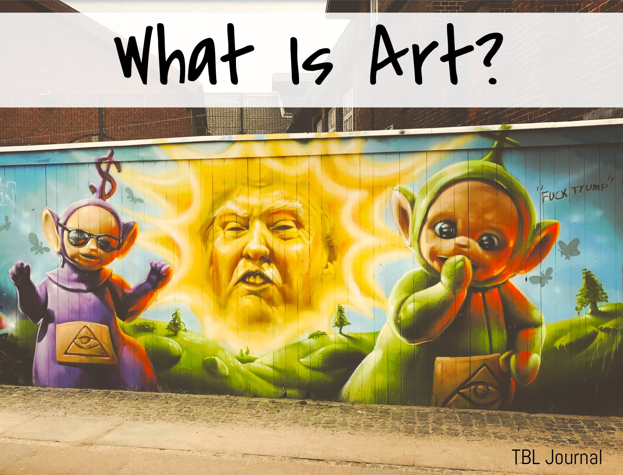 Art Intervention, Politics At It's Highlight — The Illuminator Is An Art-Activist Collective Making A Strong Case For Public Art & Political Voice | President and Teletubbies Street Art | BL | Black Lion Journal | Black Lion