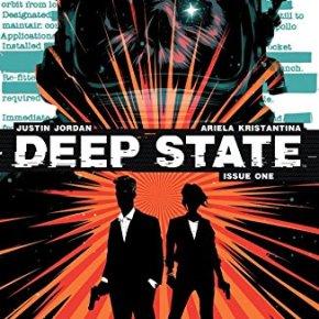 Comics || 'Deep State' #1 By Justin Jordan & Ariela Kristantina, Published By Boom! Studios » RachelMcGill