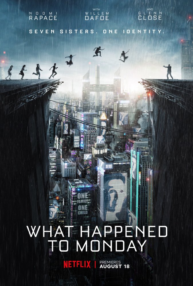 Film || 'What Happened To Monday' Is A Sci-Fi Take On Governmental Control Over Human Life, Starring 'Prometheus' Noomi Rapace