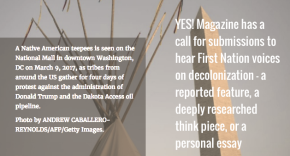 A Necessary Function — YES! Magazine Has A Call For Submissions On Decolonization