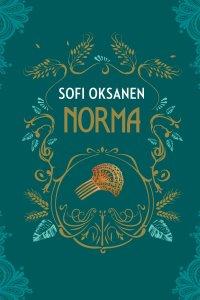 'Norma' By Sofi Oksanen, Translated By Owen Witesman » I've Read This