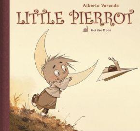 'Little Pierrot, Volume 1: Get the Moon' By AlbertoVaranda