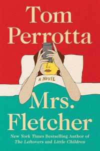 'Mrs. Fletcher' By Tom Perrotta » I've Read This