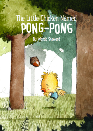 'The Little Chicken Named Pong-Pong' By Wanda Steward
