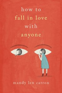 'How to Fall In Love With Anyone' By Mandy Len Catron » I've Read This