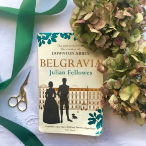 'Belgravia' By Julian Fellowes » Changing Pages