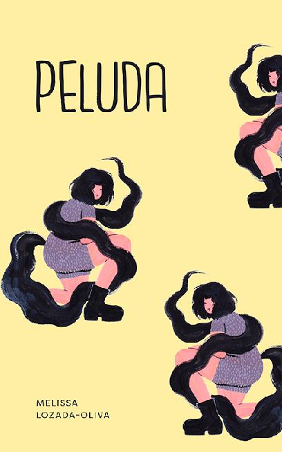 'Peluda' By Melissa Lozada-Oliva