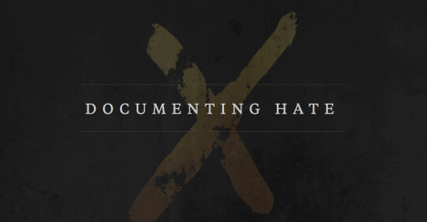 ProPublica's Documenting Hate Project —Learn More