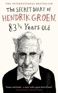 'The Secret Diary Of Hendrik Groen, 83 1/4 Years Old' By Hendrik Groen | I've Read This