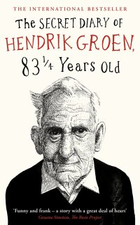 'The Secret Diary Of Hendrik Groen, 83 1/4 Years Old' By Hendrik Groen | I've Read This